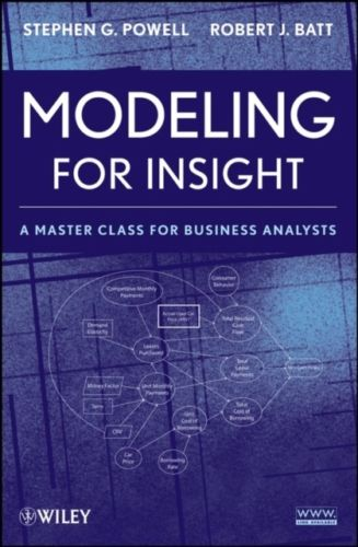 Modeling for Insight 1 ED by Stephen G Powell 0470175559