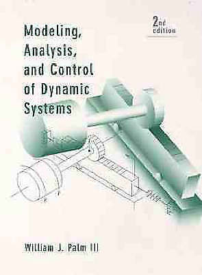 Modeling Analysis and Control of Dynamic Systems 2 ED by William J Palm 0471073709