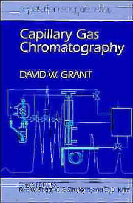 Capillary Gas Chromatography 1 ED by David Walter Grant 0471953776