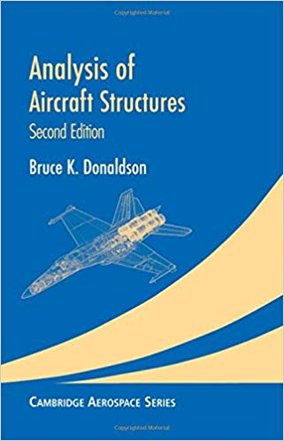 Analysis Aircraft Structures 2 ED by Bruce K Donal 0521865832