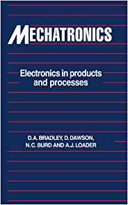 Mechatronics Electronics in Products and Processes 1 ED by A J Loader 0748757422
