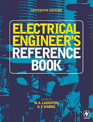 Electrical Engineers Reference Book 16 ED by M G Say 0750646373