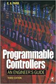 Programmable Controllers 3 ED by E A Parr 075065757X