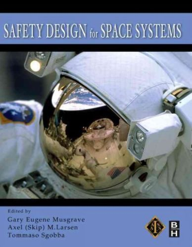 Safety Design for Space Systems 1 ED by Tommaso Sgobba 0750685808