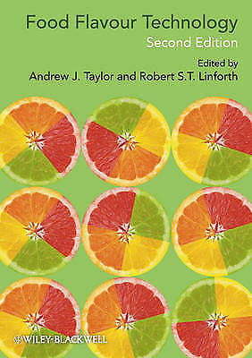 Food Flavour Technology 2 ED by Andrew J Taylor 1405185430