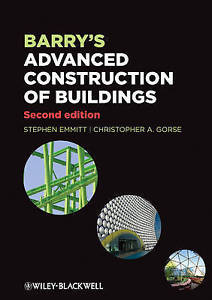 Barrys Advanced Construction of Buildings 2 ED by Stephen Emmitt 1405188537