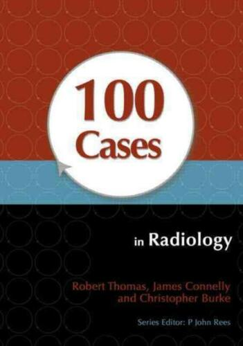 100 Cases in Radiology 1 ED by Robert Thomas 1444123319 US ED FBS