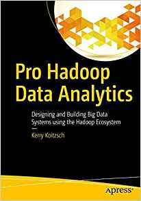 Pro Hadoop Data Analytics 1 ED by Kerry Koitzsch 1484219090