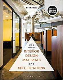 Interior Design Materials and Specifications 3 ED by Lisa Godsey 1501321765