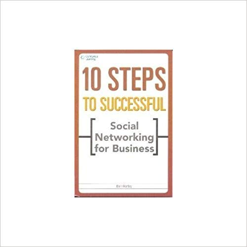 10 Steps to Successful Social Networking for Business 1 ED by Hartley 8131515079