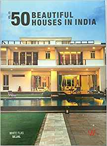 50 Beautiful Houses in India Vol 3 by White Flag 8190878972