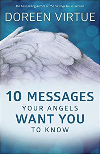 10 Messages Your Angels Want You to Know by Virtue Doreen 9385827669 US ED FBS