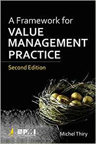 A Framework for Value Management Practice 2 ED by Michel Thiry 9387486559