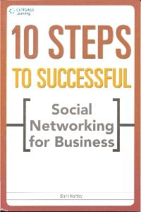 10 Steps To Successful Social Networking for Business 1 ED by Hartley 9788131515075