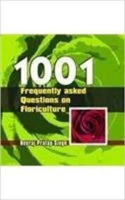 1001 Frequently Asked Questions on Floriculture by Neeraj Pratap Singh 9788181891686