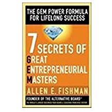 7 Secrets of Great Entrepreneurial Masters by Allen E Fishman 0070636621