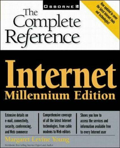 Internet The Complete Reference 3 ED by Margaret Levine Young 007211942X