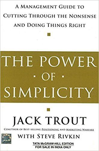 The Power of Simplicity by Jack Trout 0074639145