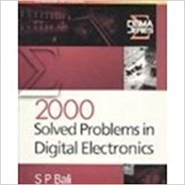 2000 Solved Problems in Digital Electronics 1 ED by S P Bali 0077263731