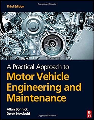 A Practical Approach to Motor Vehicle Engineering and Maintenance 3 ED 0080969984
