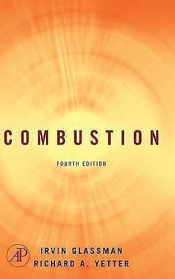 Combustion 4 ED by Richard A Yetter 0120885735