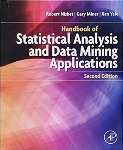Handbook of Statistical Analysis and Data Mining Applications 2 ED 0124166326 US ED FBS