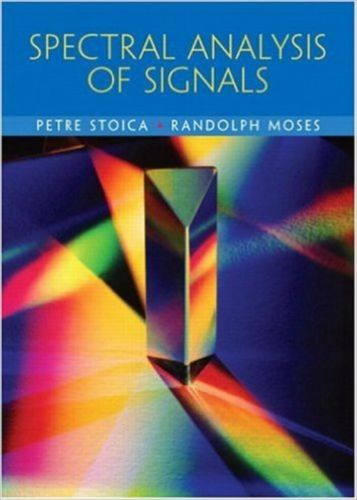 Spectral Analysis of Signals 1e 0131139568 Stoica