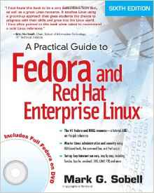 A Practical Guide to Fedora and Red Hat Enterprise Linux 6e 0132757273 Sobell