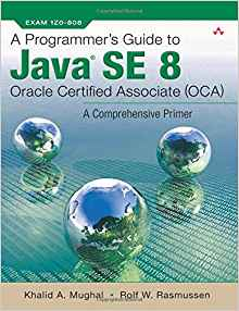 A Programmers Guide to Java SE 8 1 ED by Rolf W Rasmussen 0132930218