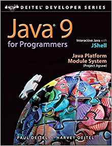 Java 9 for Programmers 4 ED by Paul Deitel 0134777565