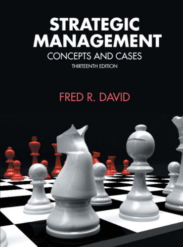 Strategic Management 13e 0136120989 David ET