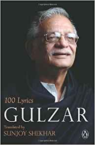 100 Lyrics by Gulzar 0143418203 US ED FBS