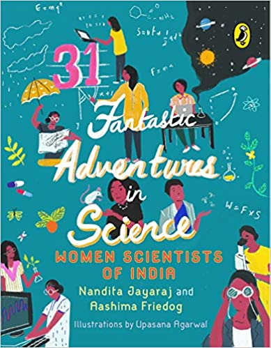 31 Fantastic Adventures in Science by Nandita Jayaraj 0143445685