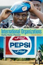 International Organizations 4e 0205746888 Pease ET