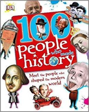 100 People Who Made History by DK 241376599 US ED FBS