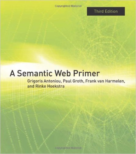 A Semantic Web Primer 3e 0262018284 Antoniou
