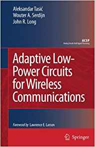 Adaptive Low Power Circuits for Wireless Communications 2006 ED 0321011090