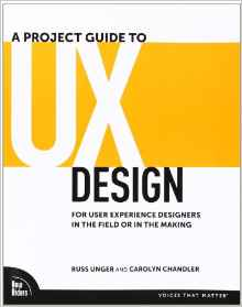 A Project Guide to UX Design 1e 0321607376 Unger