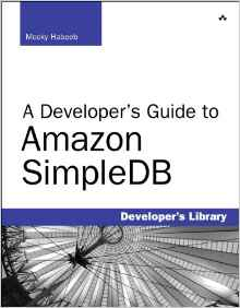 A Developers Guide to Amazon SimpleDB 1e 0321623630 Habeeb