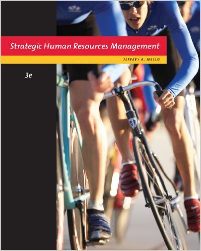 Strategic Human Resource Management 3e 0324789629 Mello