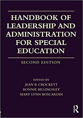 Handbook of Leadership and Administration for Special Education 2 ED 0415787157 US ED FBS