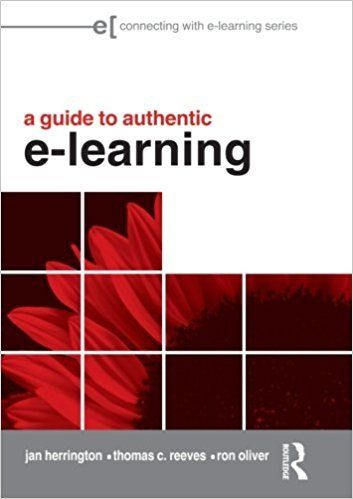A Guide to Authentic e Learning 1 ED by Jan Herrington 041599800X