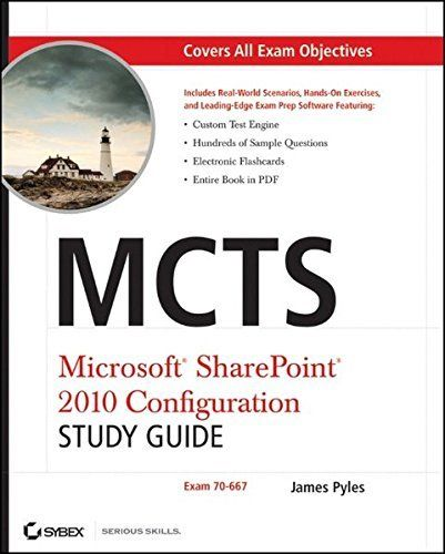 MCTS Microsoft SharePoint 2010 Configuration Study Guide 1 ED by James Pyles 0470627018