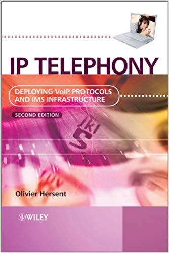 IP Telephony 2 ED by Olivier Hersent 047066584X