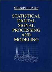 Statistical Digital Signal Processing and Modeling 1e 0471594318