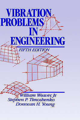 Vibration Problems in Engineering 5 ED by Stephen P Timoshenko 0471632287