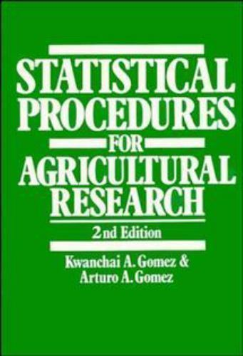 Statistical Procedures for Agricultural Research 2 ED by Arturo A Gomez 0471870927