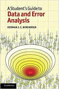 A Students Guide to Data and Error Analysis 1 ED by Herman J C Berendsen 0521134927