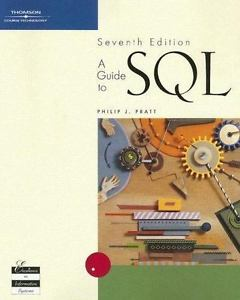 A Guide to SQL 7 ED by Philip J Pratt 0619216743