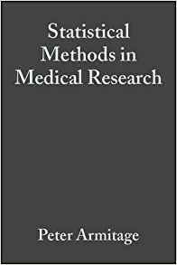 Statistical Methods in Medical Research 4 ED by Geoffrey Berry 0632052570